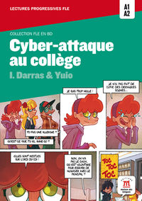 Cyber-attaque Au College (+cd)  (nivel A1-a2) - Isabelle Darras