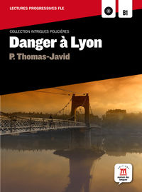 Danger A Lyon (nivel A2 / B1)  (+cd) - Aa. Vv.