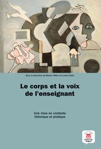 CORPS ET LA VOIX DE L'ENSEIGNANT, LE
