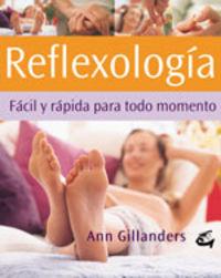 Reflexologia - Facil Y Rapida Para Todo Momento - Ann Gillanders