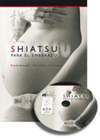 SHIATSU PARA EL EMBARAZO (+DVD)