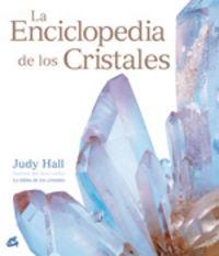 ENCICLOPEDIA DE LOS CRISTALES, LA