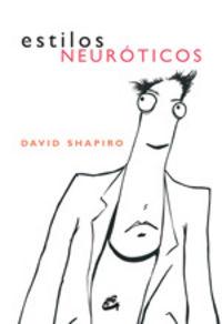 ESTILOS NEUROTICOS