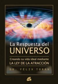 La respuesta del universo - Felix Toran