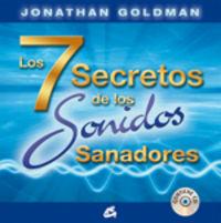 7 SECRETOS DE LOS SONIDOS SANADORES, LOS (+CD)
