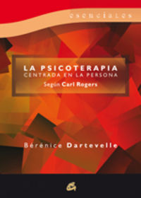 PSICOTERAPIA CENTRADA EN LA PERSONA, LA
