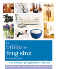 BIBLIA DEL FENG SHUI, LA