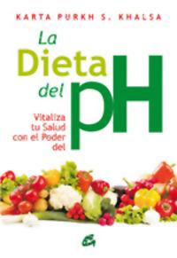 La dieta del ph - Karta Purkh S. Khalsa