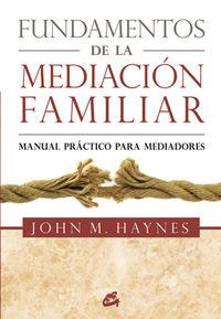 FUNDAMENTOS DE LA MEDIACION FAMILIAR