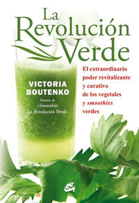 La revolucion verde - Victoria Boutenko