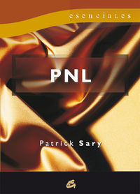PNL - (PROGRAMACION NEURO-LINGUISTICA)