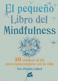 El pequeño libro del mindfulness - Patrizia Collard