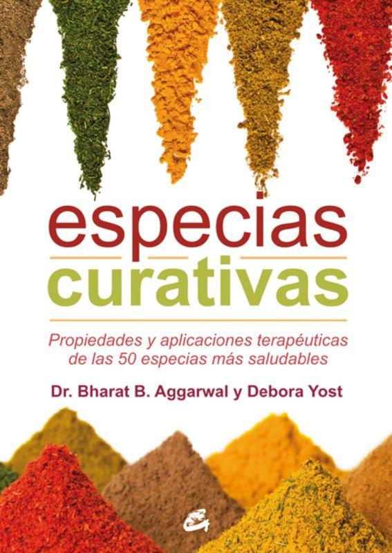 Especies Curativas - Bharat B.  Aggarwal  /  Debora  Yost