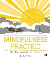 Mindfulness Practico - Guia Paso A Paso - Ken A. Verni