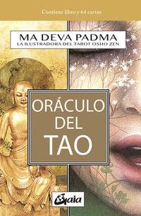 ORACULO DEL TAO - EL I CHING, EN UN NUEVO ENFOQUE ILUMINADO