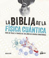 La biblia de la fisica cuantica - Brian Clegg