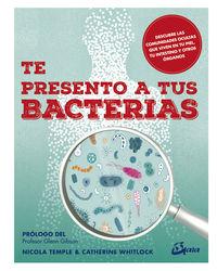 Te Presento A Tus Bacterias - Nicola Temple / Catherine Whitlock