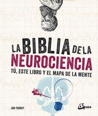 La biblia de la neurociencia - Jon Turney