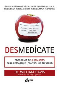 DESMEDICATE - PROGRAMA DE 6 SEMANAS PARA RETOMAR EL CONTROL DE TU SALUD