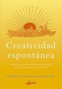 Creatividad Espontanea - Tenzin Wangyal Rinpoche