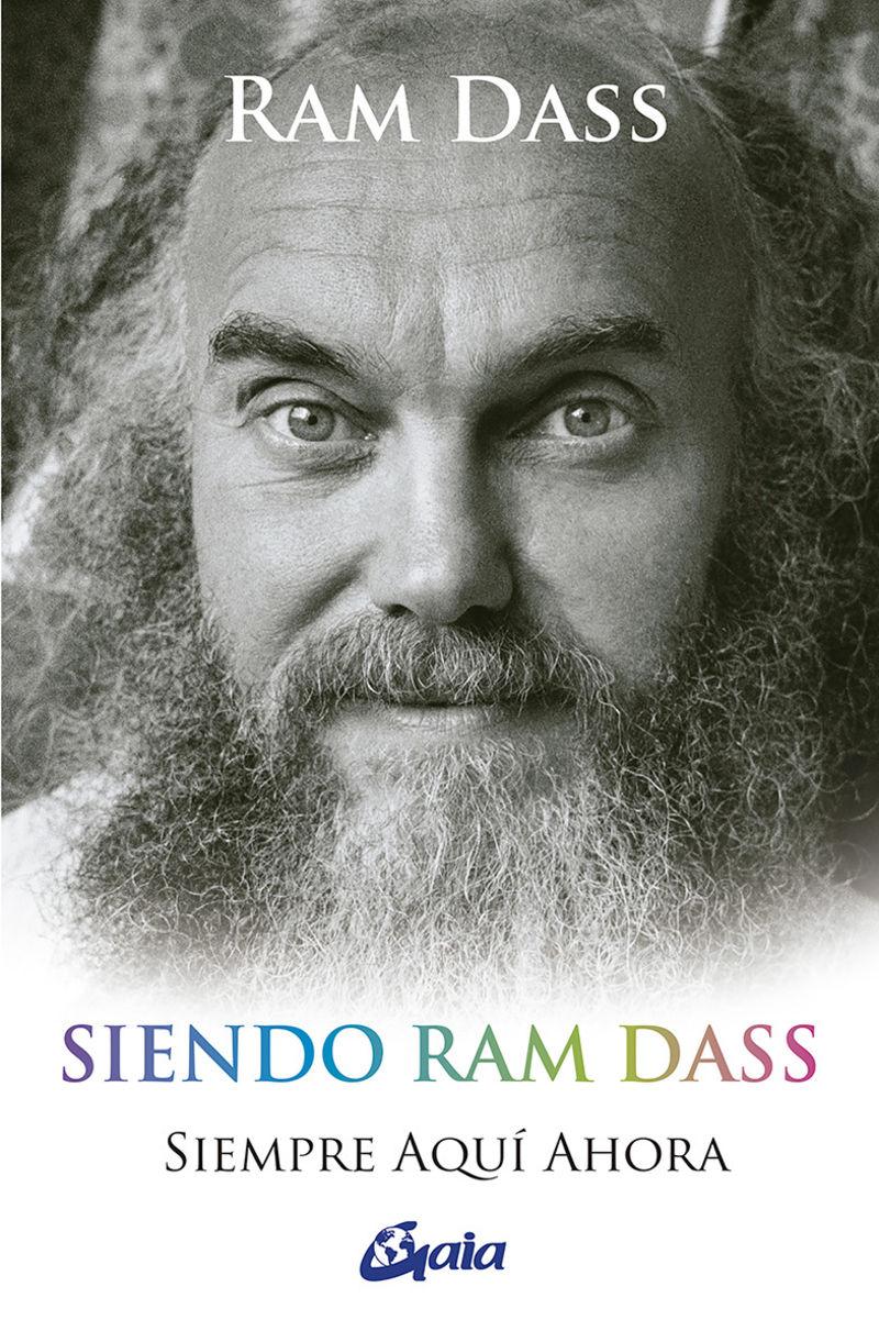 SIENDO RAM DASS - SIEMPRE AQUI AHORA