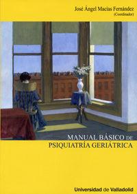 MANUAL BASICO DE PSIQUIATRIA GERIATRICA