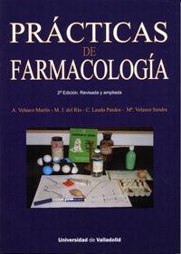 PRACTICAS DE FARMACOLOGIA (2ª ED)