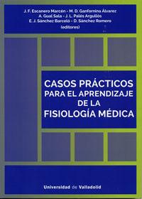 CASOS PRACTICOS PARA EL APRENDIZAJE DE LA FISIOLOGIA MEDICA
