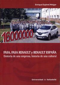 FASA, FASA RENAULT Y RENAULT ESPAÑA (HISTORIA DE UNA EMPRESA, HISTORIA DE UNA CULTURA)