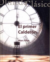 El primer calderon - Marc Vitse