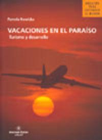 VACACIONES EN EL PARAISO - TURISMO Y DESARROLLO