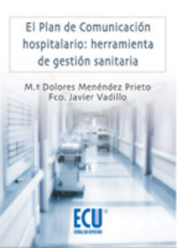 El plan de comunicacion hospitalario - Mª Dolores Menendez Prieto