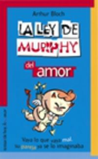 La ley de murphy del amor - Arthur Bloch