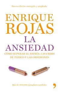 La ansiedad - Enrique Rojas