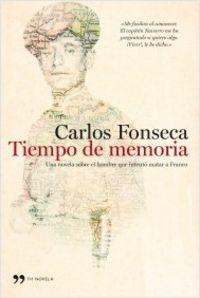 Tiempo De Memoria - Carlos Fonseca