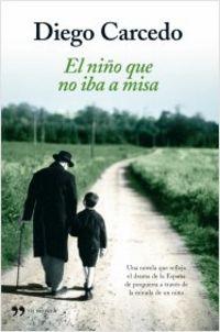 El niño que no iba a misa - Diego Carcedo