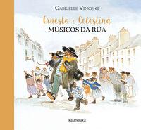 ERNESTO E CELESTINA, MUSICOS DE RUA (GAL)