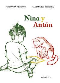 Nina Y Anton - Antonio Ventura / Alejandra Estrada (il. )