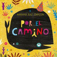 Por El Camino - Mariana Ruiz Johnson
