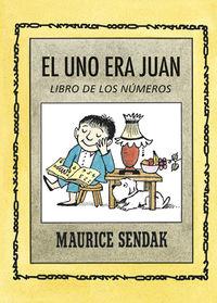 Uno Era Juan, El - Libro De Los Numeros - Miquel Desclot / Maurice Sendak (il. )