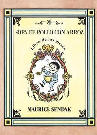 Sopa De Pollo Con Arroz - Libro De Los Meses - Maurice Sendak