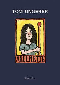 Allumette - Tomi Ungerer