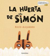 Huerta De Simon, La (x Premio Internacional Compostela Albumes Ilustrados 2017) - Rocio Alejandro