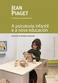 PSICOLOXIA INFANTIL E A NOVA EDUCACION, A (GAL)
