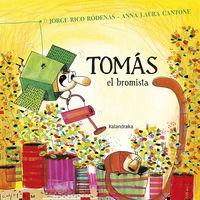 Tomas El Bromista - Jorge Rico / Anna Laura Cantone (il. )
