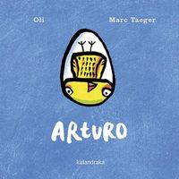 Arturo - Xose Manuel Gonzalez / Marc Taeger (il. )