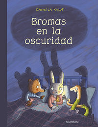 Bromas En La Oscuridad - Daniela Kulot