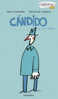 Candido Y Los Demas (xi Premio Compostela) - Fran Pintadera / Christian Inaraja (il. )