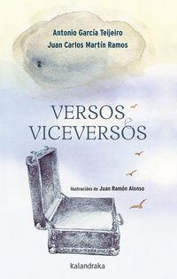 Versos E Viceversos (gallego) - Antonio Garcia / Juan Carlos Martin (il. )
