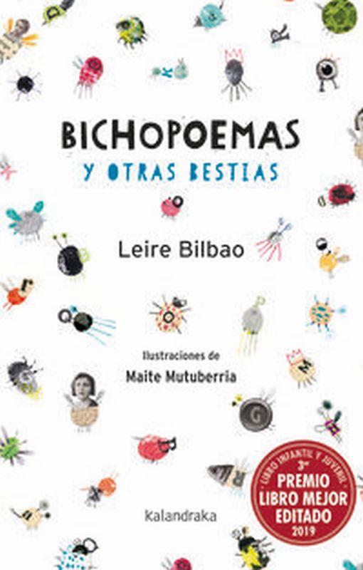 BICHOPOEMAS Y OTRAS BESTIAS (PREMIO EUSKADI DE LITERATURA 2017)